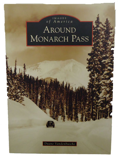 Around Monarch Pass