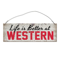 Life Is Better At Western Tin Sign